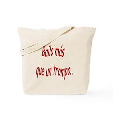 Spanish saying Bailo Tote Bag