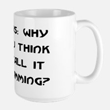 Programming Large Mug