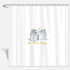 We Three Kings Shower Curtain