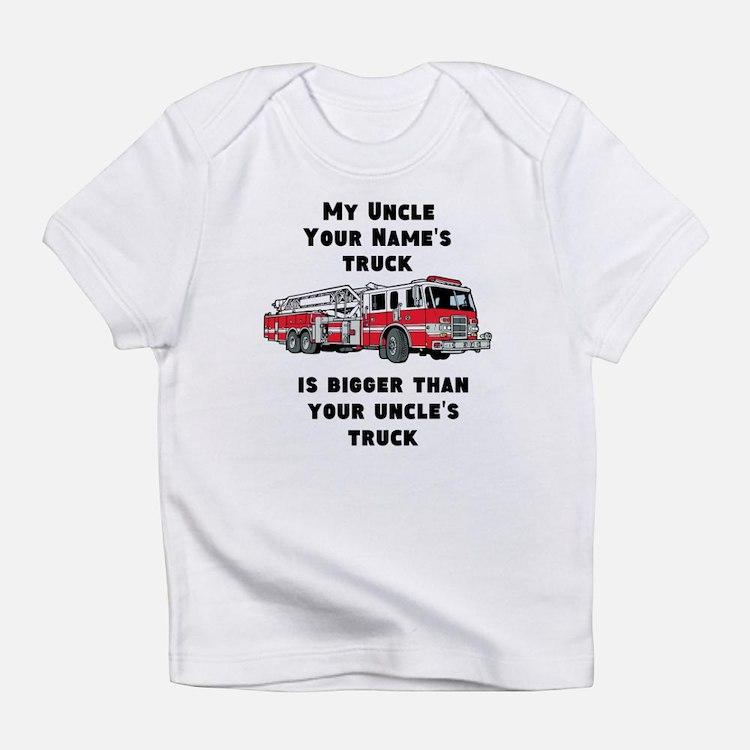 My Uncles Truck Is Bigger (Custom) Infant T-Shirt