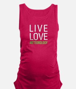 Live Love Meteorology Maternity Tank Top