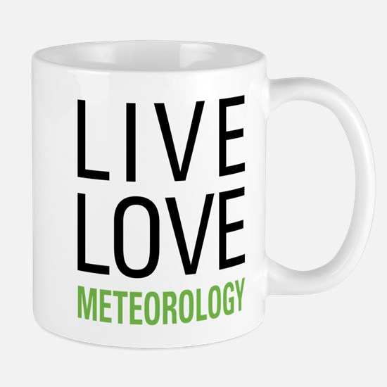 Live Love Meteorology Mug