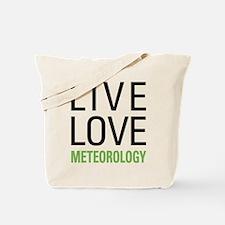 Live Love Meteorology Tote Bag