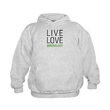 Live Love Mineralogy Hoodie