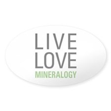 Live Love Mineralogy Decal