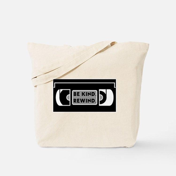 Be Kind. Rewind. Tote Bag
