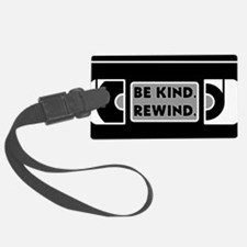 Be Kind. Rewind. Luggage Tag