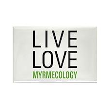 Live Love Myrmecology Rectangle Magnet
