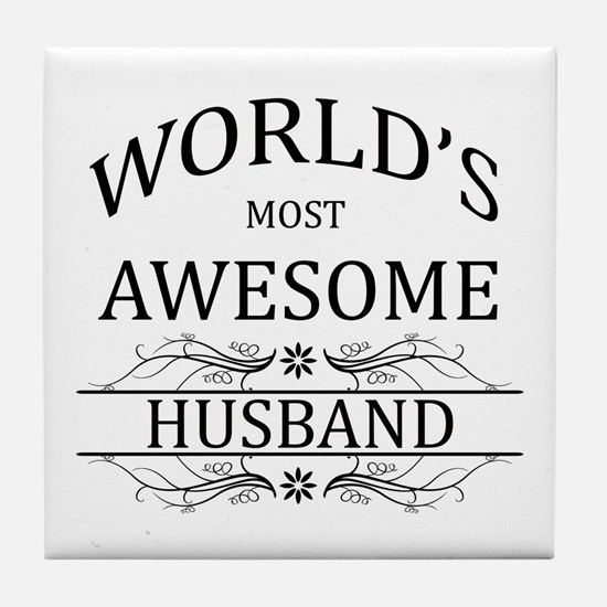 World's Most Amazing Husband Tile Coaster
