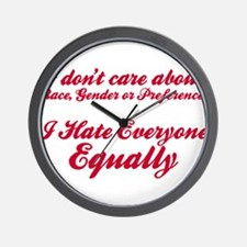I Hate Everyone Equally Wall Clock