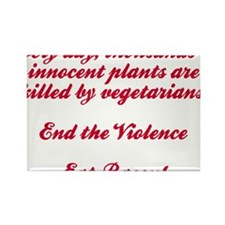 End The Violence. Eat Bacon Magnets