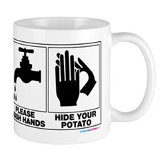 Please Wash Hands Hide Your Potato Mugs