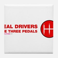 Real Drivers Use Three Pedals Tile Coaster