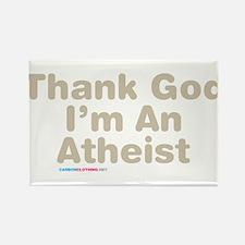 Thank God Im An Ahteist Magnets