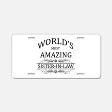 World's Most Amazing Sister Aluminum License Plate