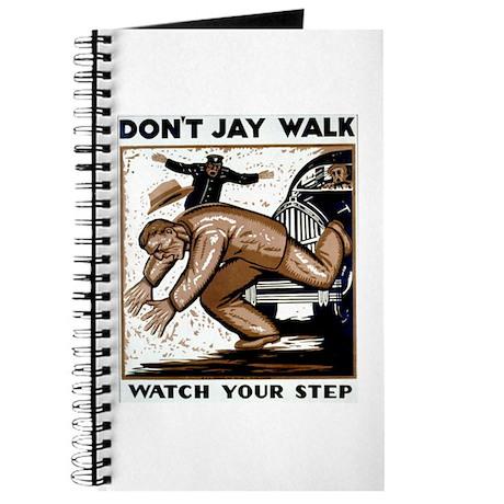 Don't Jaywalk ! Journal