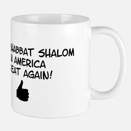 Make Shabbat Shalom in America Great Again! Mugs