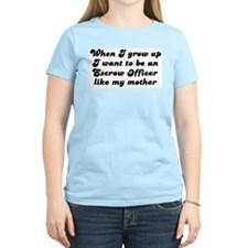 Escrow Officer like my mother T-Shirt