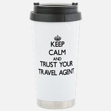 Keep Calm and Trust Your Travel Agent Travel Mug