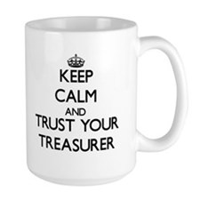 Keep Calm and Trust Your Treasurer Mugs