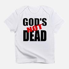 GODS NOT DEAD: Infant T-Shirt
