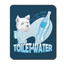 """Toilet Water"" Mousepad"
