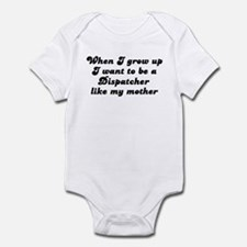 Dispatcher like my mother Infant Bodysuit