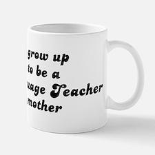 Foreign Language Teacher like Mug