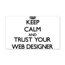 Keep Calm and Trust Your Web Designer Wall Decal