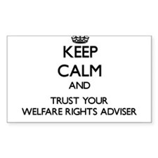 Keep Calm and Trust Your Welfare Rights Adviser St