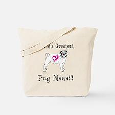 Worlds Greatest Pug Mama!!! Tote Bag