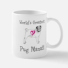 Worlds Greatest Pug Mama!!! Mugs