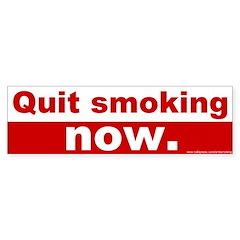 Bumper Sticker: Quit smoking now
