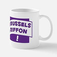 Make Mine Griffon Mug