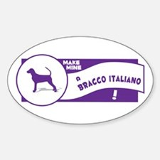 Make Mine Bracco Oval Decal