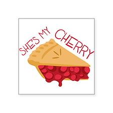 Shes My Cherry Sticker