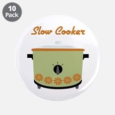 """Slow Cooker 3.5"""" Button (10 pack)"""