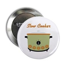 """Slow Cooker 2.25"""" Button"""