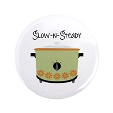 """Slow-N-Steady 3.5"""" Button (100 pack)"""