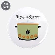 """Slow-N-Steady 3.5"""" Button (10 pack)"""