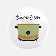 """Slow-N-Steady 3.5"""" Button"""