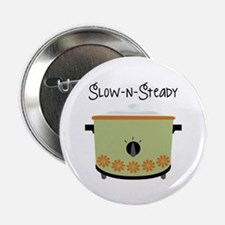 """Slow-N-Steady 2.25"""" Button (100 pack)"""