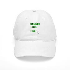 I'm Drunk Yes No Baseball Cap