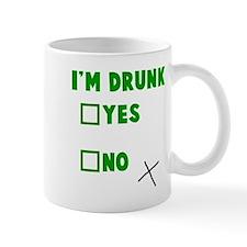 I'm Drunk Yes No Mug