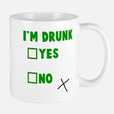 I'm Drunk Yes No Small Small Mug