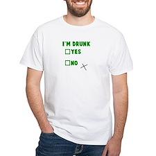 I'm Drunk Yes No Shirt