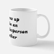 Insurance Salesperson like my Mug