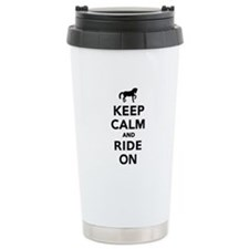 Keep calm and ride on h Travel Mug