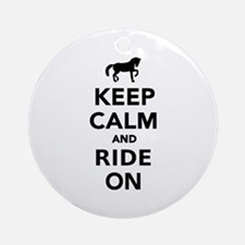 Keep calm and ride on horse Ornament (Round)