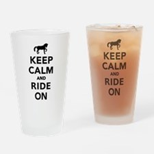 Keep calm and ride on horse Drinking Glass